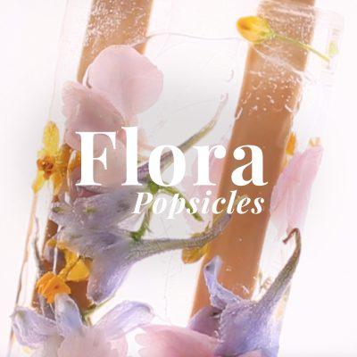 flora popsicles